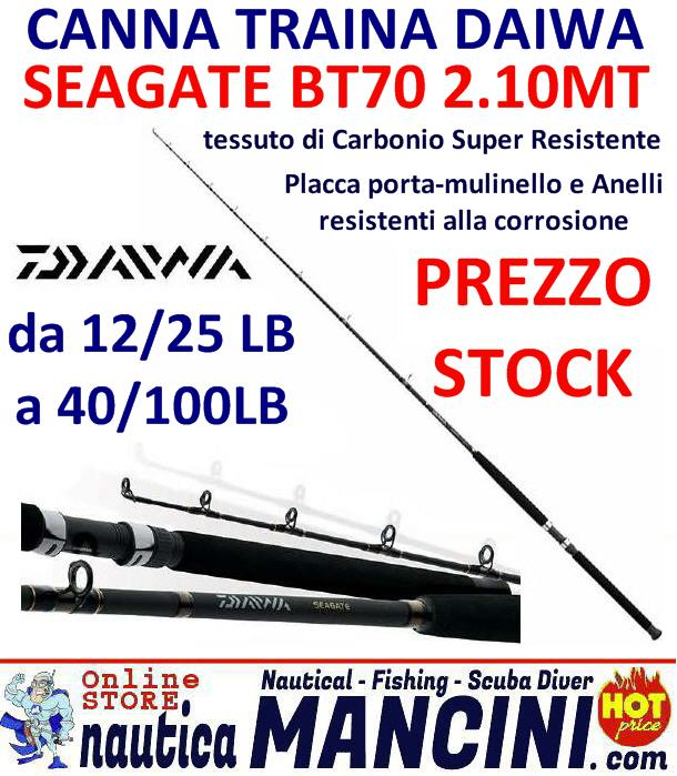 Canna da Traina SEAGATE BT70 LB 2.10mt 30/50 LB